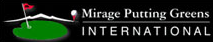 Mirage Putting Greens International